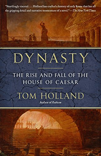 9780345806727: Dynasty: The Rise and Fall of the House of Caesar
