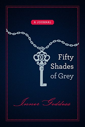 9780345806758: Fifty Shades of Grey: Inner Goddess: A Journal