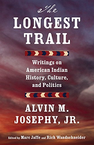 The Longest Trail: Writings on American Indian History, Culture, and Politics (Vintage Original) (...