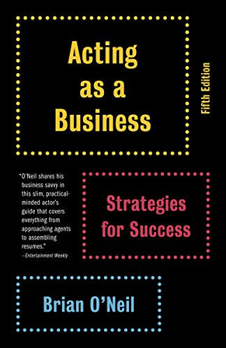 9780345807076: Acting As a Business: Strategies for Success