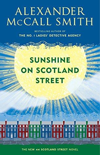 9780345807533: Sunshine on Scotland Street: A 44 Scotland Street Novel (8) (The 44 Scotland Street Series)