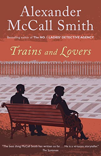Trains and Lovers (9780345807793) by Alexander McCall Smith
