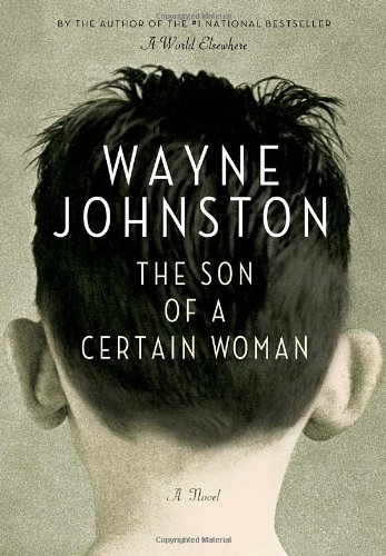 The Son of a Certain Woman: Johnston, Wayne