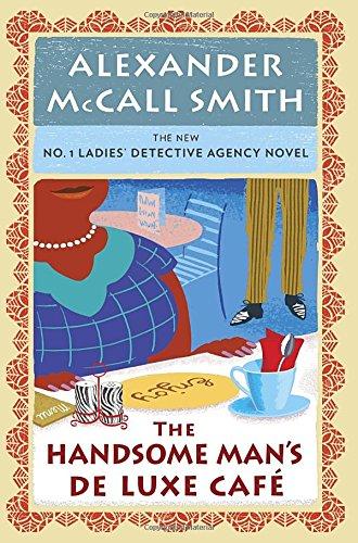 9780345808615: The Handsome Man's De Luxe Café: No. 1 Ladies' Detective Agency (15) (No. 1 Ladies' Detective Agency Series)