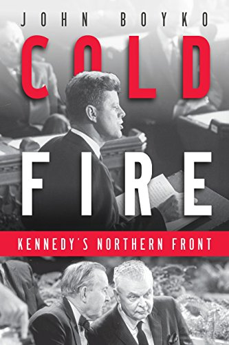 9780345808936: Cold Fire: Kennedy's Northern Front