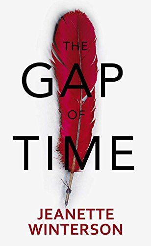 9780345809179: The Gap of Time: The Winter's Tale Retold (Hogarth Shakespeare)