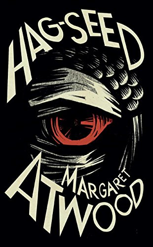 Hag-Seed: The Tempest Retold (First Canadian Edition;: Atwood, Margaret