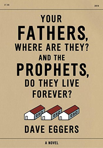9780345809599: Your Fathers, Where Are They? And the Prophets, Do They Live Forever?