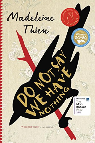 Do Not Say We Have Nothing (Signed: Thien, Madeleine