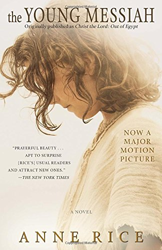 9780345811721: The Young Messiah (Movie tie-in) (originally published as Christ the Lord: Out of Egypt): A Novel