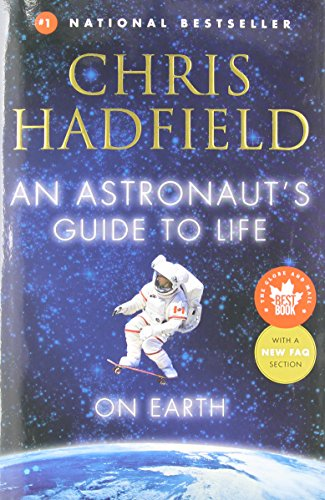 9780345812704: An Astronaut's Guide to Life on Earth