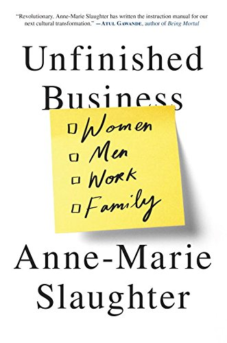 9780345812896: Unfinished Business: Women Men Work Family