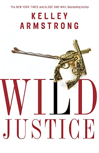 9780345813022: Wild Justice (The Nadia Stafford Series)