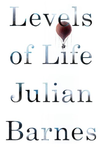 Levels of Life (0345813553) by Julian Barnes
