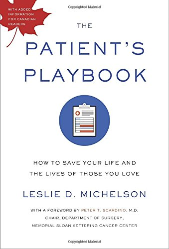 9780345814203: The Patient's Playbook: How to Save Your Life and the Lives of Those You Love