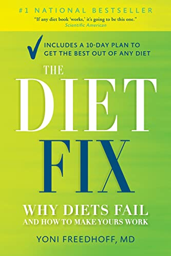 9780345814357: The Diet Fix: Why Diets Fail and How to Make Yours Work