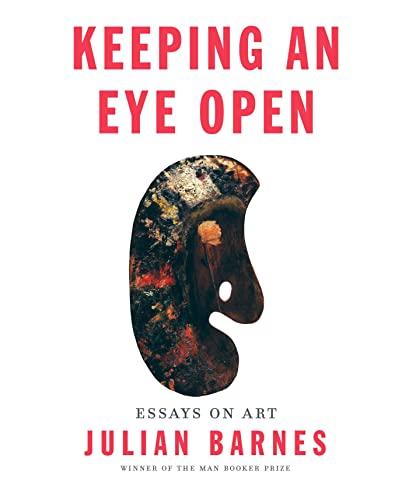 9780345815170: Keeping an Eye Open: Essays on Art