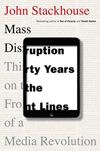 9780345815835: Mass Disruption: Thirty Years on the Front Lines of a Media Revolution