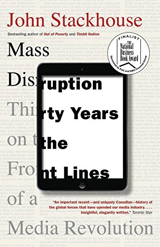 9780345815842: Mass Disruption: Thirty Years on the Front Lines of a Media Revolution