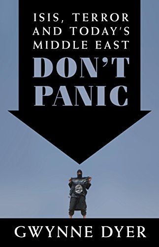9780345815866: Don't Panic: ISIS, Terror and Today's Middle East