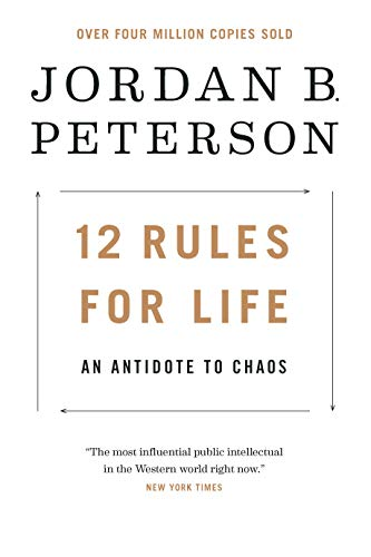 9780345816023: 12 Rules for Life: An Antidote to Chaos
