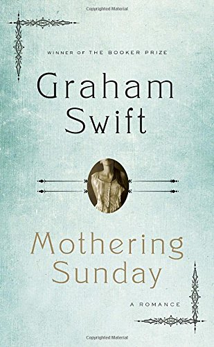 9780345816603: Mothering Sunday: A Romance