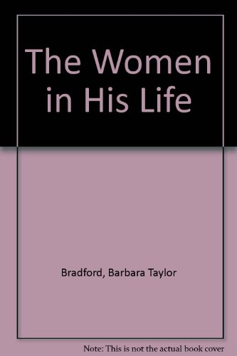 9780345904157: The Women in His Life