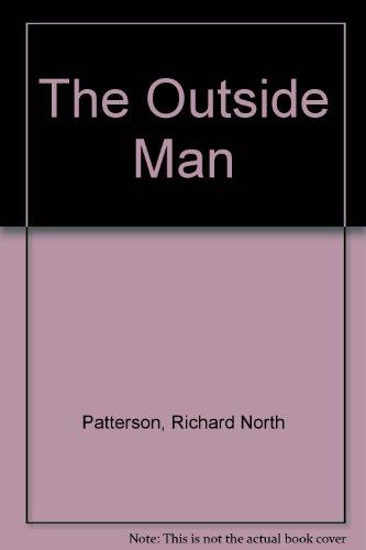 9780345905147: The Outside Man