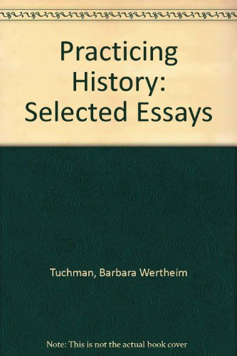 9780345911018: Practicing History: Selected Essays