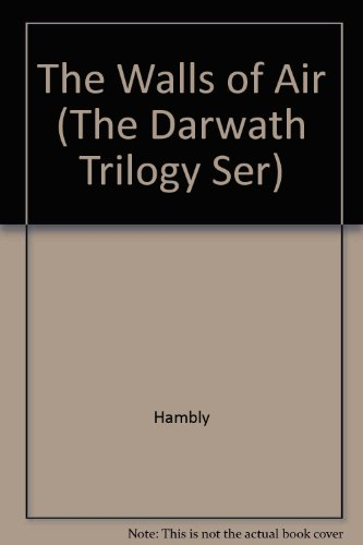 The Walls of Air (The Darwath Trilogy Ser): Hambly, Barbara