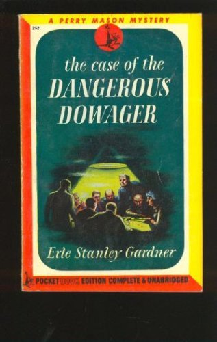 9780345912312: The Case of the Dangerous Dowager (Perry Mason Mysteries (Fawcett Books))