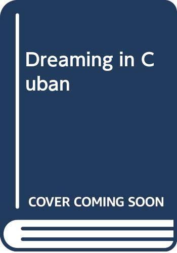 9780345913678: Dreaming in Cuban