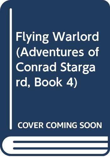 Flying Warlord (Adventures of Conrad Stargard, Book 4) (0345914422) by Frankowski, Leo A.