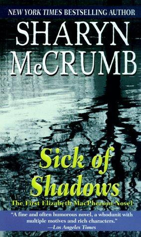 9780345915733: Sick of Shadows
