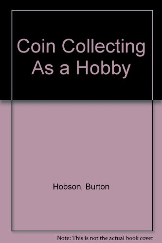 9780346122499: Coin Collecting As a Hobby