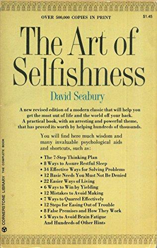 9780346122581: The Art of Selfishness