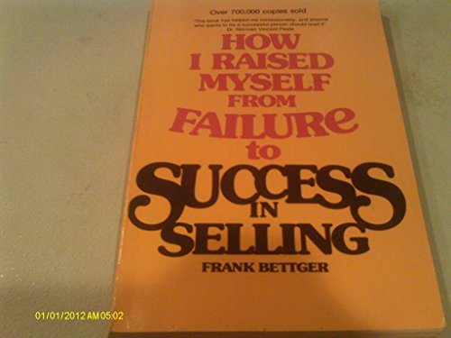 9780346122956: How i raised myself from failure to success in selling.