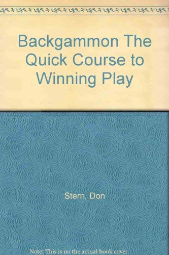 9780346122970: Backgammon: A Quick Course in Winning Play