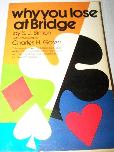 9780346123106: Why You Lose at Bridge