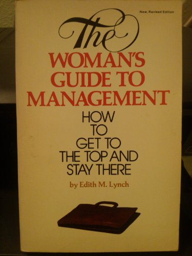 Woman's Guide to Management: Lynch, Edith M.