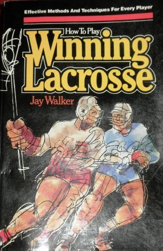 9780346123939: How to play winning lacrosse