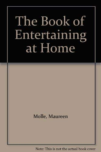 The Book of Entertaining at Home: Molle, Maureen