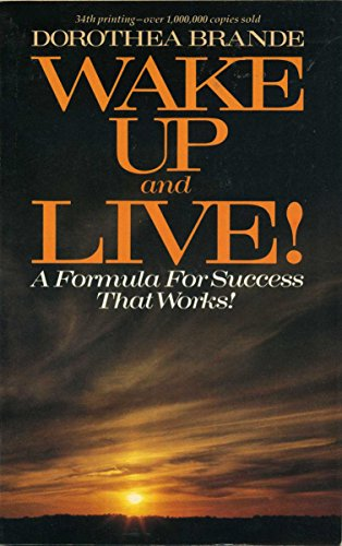 Wake Up and Live!: Brande, Dorothea