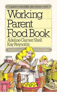9780346124219: Working Parent Food Book