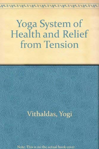 9780346125001: Yoga System of Health and Relief from Tension