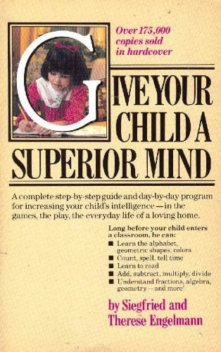 9780346125322: Give your child a superior mind: A program for the preschool child
