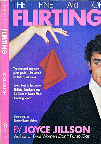 9780346160040: The Fine Art of Flirting