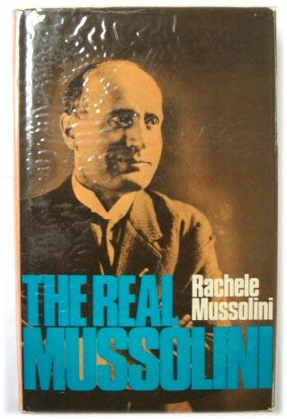 9780347000116: Real Mussolini