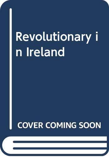 9780347000413: Revolutionary in Ireland