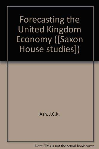 Forecasting the United Kingdom Economy ([Saxon House studies])
